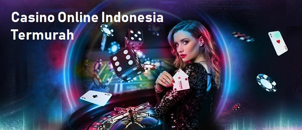 Casino Online Indonesia Termurah