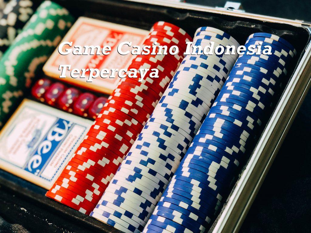 Game Casino Indonesia Terpercaya