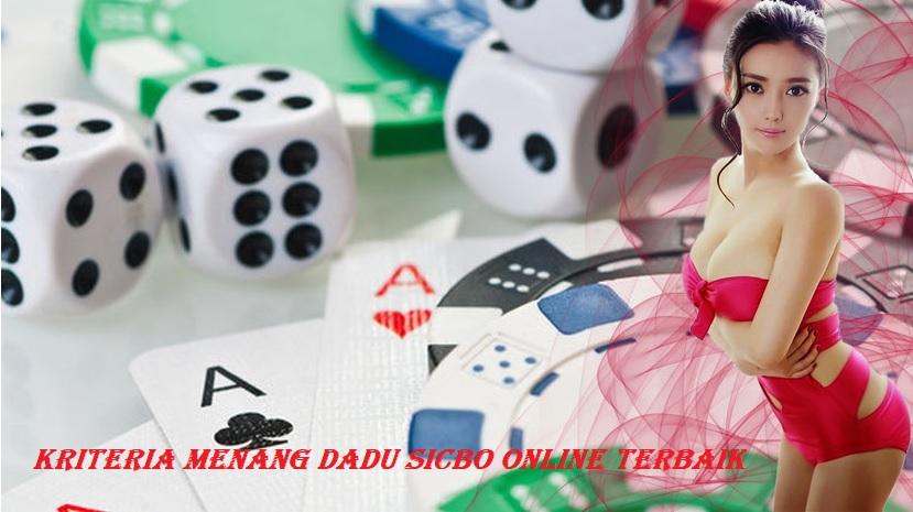 Kriteria Menang Dadu Sicbo Online Terbaik